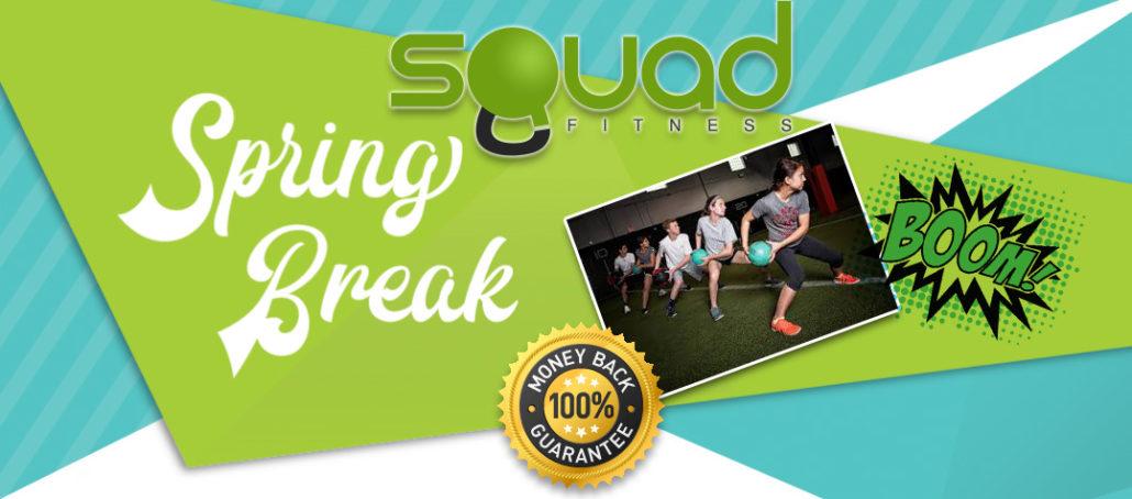 Squad Fitness Spring Break